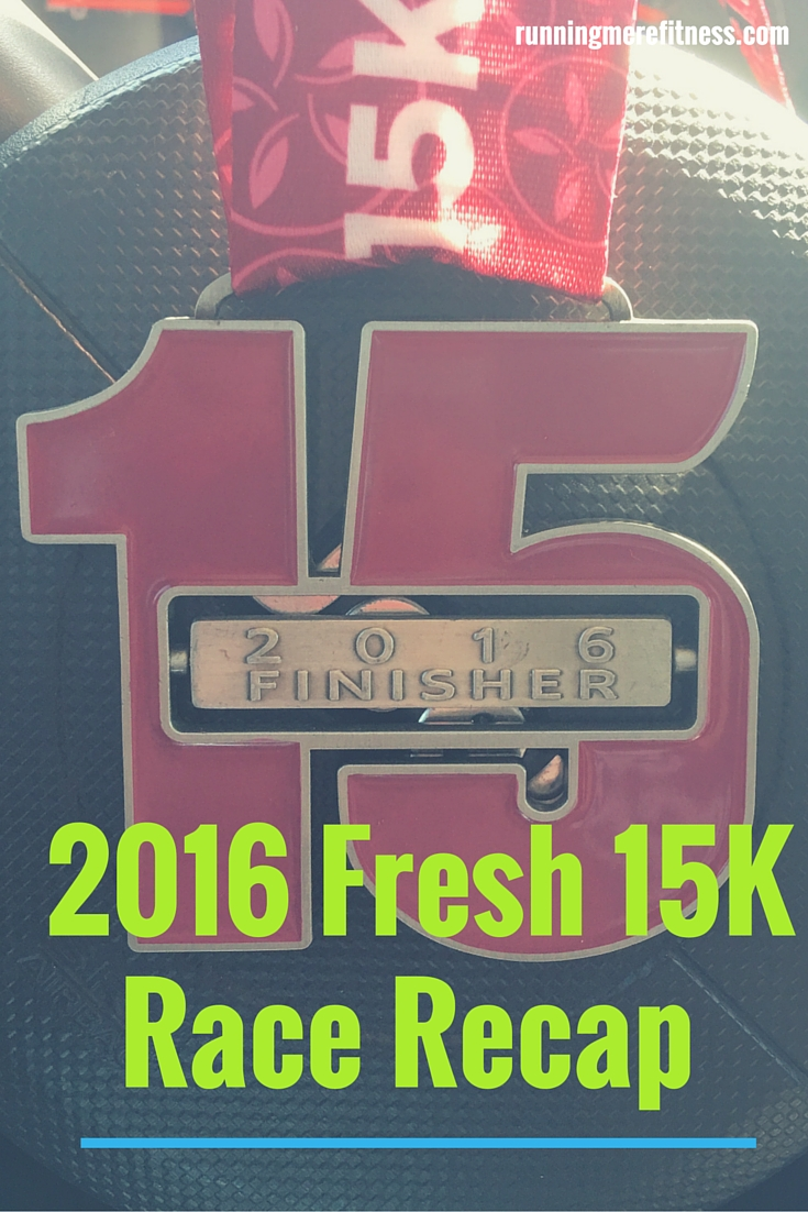 Fresh 15 Recap